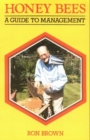 Honey Bees : A Guide to Management - Book