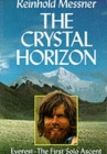Crystal Horizon: Everest - the First Solo Ascent - Book