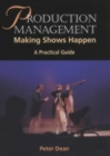 Production Management: Making Shows Happen - a Practical Guide - Book