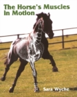The Horse's Muscles in Motion - Book