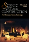 Scenic Art and Construction: a Practical Guide - Book