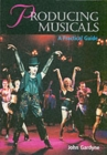 Producing Musicals - Book