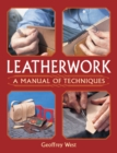 Leatherwork : A Manual of Techniques - Book