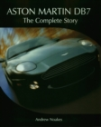 Aston Martin DB7 : The Complete Story - Book