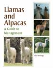 Llamas and Alpacas : A Guide to Management - Book