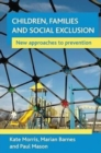 Children, families and social exclusion : New approaches to prevention - Book