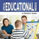Special Educational Needs : A Parent's Guide - Book