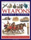 Children's History of Weapons Ancient & Modern - Book