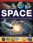 Exploring Science: Space : An Amazing Fact File and Hands-on Project Book: with 19 Easy-to-do Experiments and 300 Exciting Pictures - Book