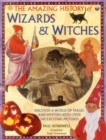 Amazing History of Wizards & Witches - Book