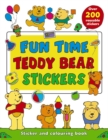 Fun Time Teddy Bear Stickers : Sticker and Colour-in Playbook with Over 200 Reusable Stickers - Book