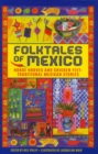 Folktales of Mexico : Horse hooves and chicken feet: traditional Mexican stories - Book