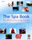 The Spa Book : The Official Guide to Spa Therapy - Book
