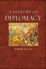 A History of Diplomacy - eBook
