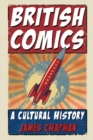 British Comics : A Cultural History - eBook