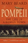 Pompeii : The Life of a Roman Town - Book