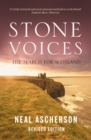 Stone Voices : The Search For Scotland - Book