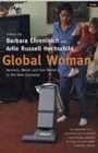 Global Woman : Nannies, Maids and Sex Workers in the New Economy - Book