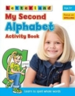 My Second Alphabet Activity Book : Learn to Spell Whole Words - Book