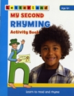 My Second Rhyming Activity Book : Learn to Read and Rhyme - Book