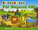 Far Beyond ABC : Story Phonics - Making Letters Come to Life! - Book