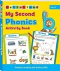 My Second Phonics Activity Book : Develop Reading and Writing Skills - Book