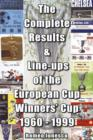 The Complete Results and Line-ups of the European Cup-winners' Cup 1960-1999 - Book