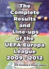 The Complete Results & Line-ups of the UEFA Europa League 2009-2012 - Book