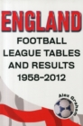 England  -  Football League Tables & Results 1958 to 2012 - Book