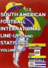 South American Football International Line-ups and Statistics - Volume 3 : Ecuador, Peru, Uruguay and Venezuela - Book