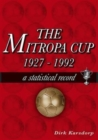 The Mitropa Cup 1927-1992 : A Statistical Record - Book