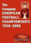 The Complete European Football Championships 1958-2000 - Book