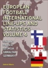 European Football Line-Ups and Statistics : Finland to Germany Volume 4 - Book
