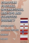 European Football International Line-ups & Statistics - Volume 7 : Netherlands to Poland - Book