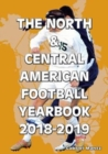 The North & Central American Football Yearbook 2018-2019 - Book