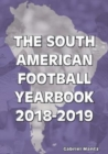 The South American Football Yearbook 2018-2019 - Book