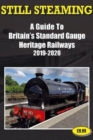 Still Steaming - a Guide to Britain's Standard Gauge Heritage Railways 2019-2020 - Book
