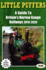 Little Puffers - a Guide to Britain's Narrow Gauge Railways 2019-2020 - Book