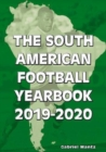The South American Football Yearbook 2019-2020 - Book