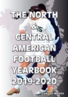 The North & Central American Football Yearbook 2019-2020 - Book
