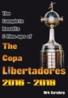 The Complete Results & Line-ups of the Copa Libertadores 2016-2019 - Book
