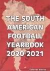 The South American Football Yearbook 2020-2021 - Book