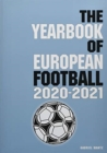 The Yearbook of European Football 2020-2021 - Book