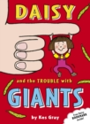 Daisy and the Trouble with Giants - Book