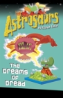 Astrosaurs 15: The Dreams of Dread - Book