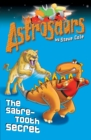Astrosaurs 18: The Sabre-Tooth Secret - Book