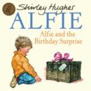Alfie & The Birthday Surprise - Book