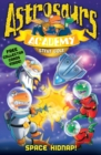 Astrosaurs Academy 8: Space Kidnap! - Book