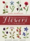 Shakespeare's Flowers in Stumpwork - Book