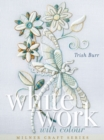 Whitework with Colour - Book